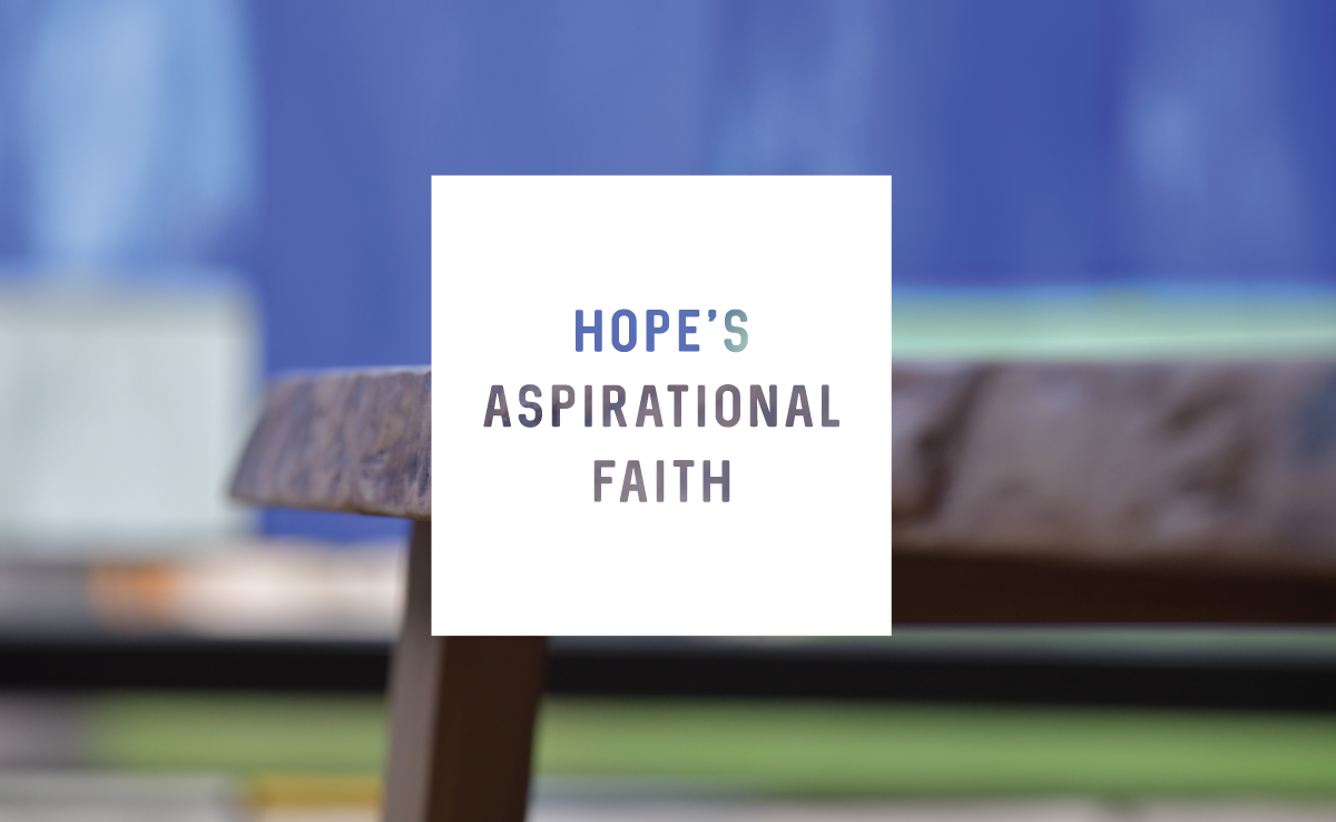 Hope's Aspirational Faith