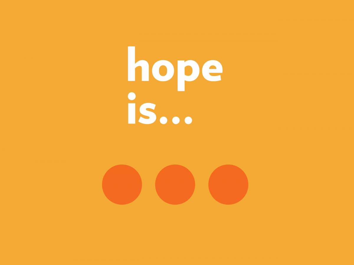 Hope is … faithful
