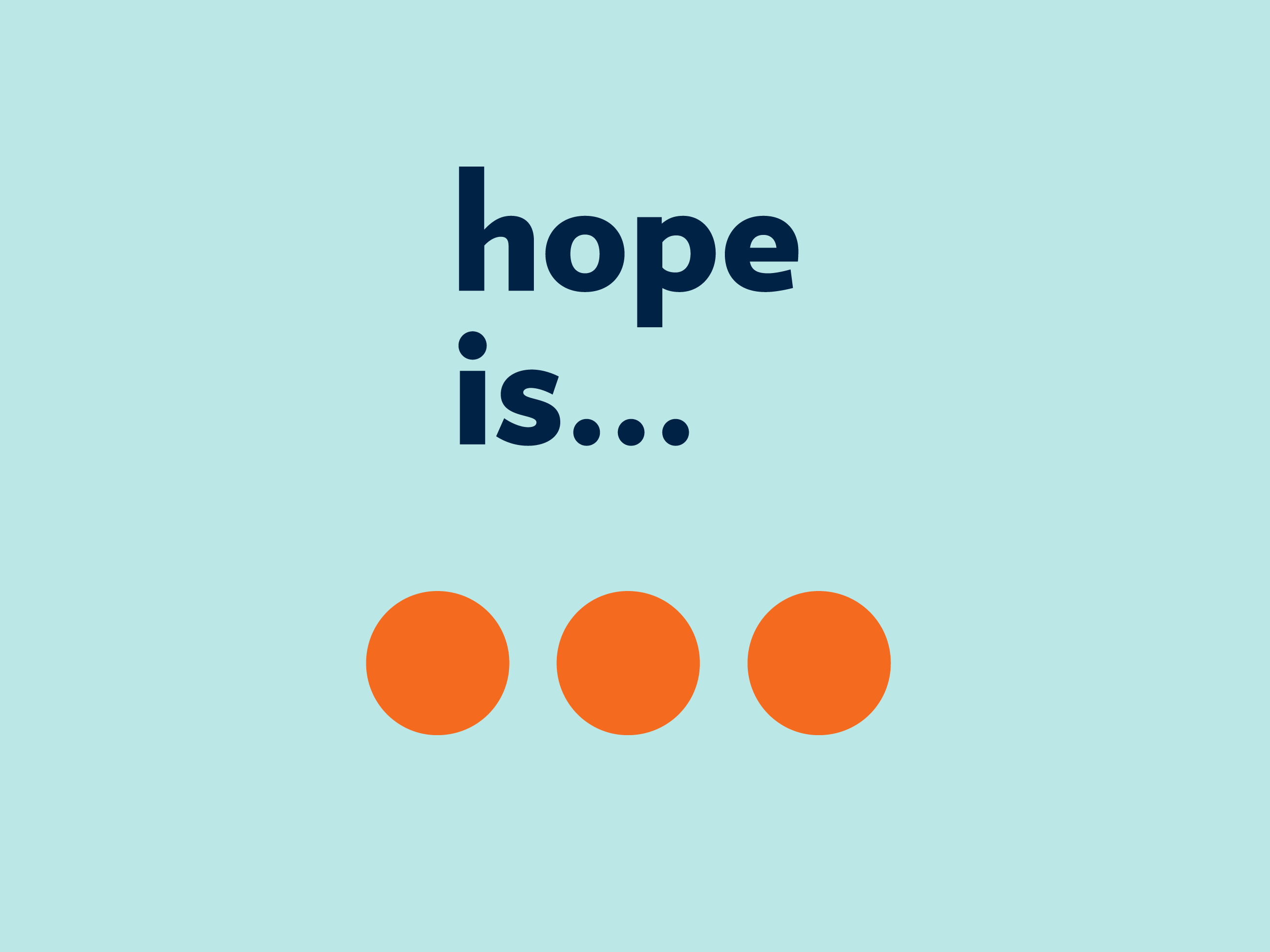 Hope is … welcoming