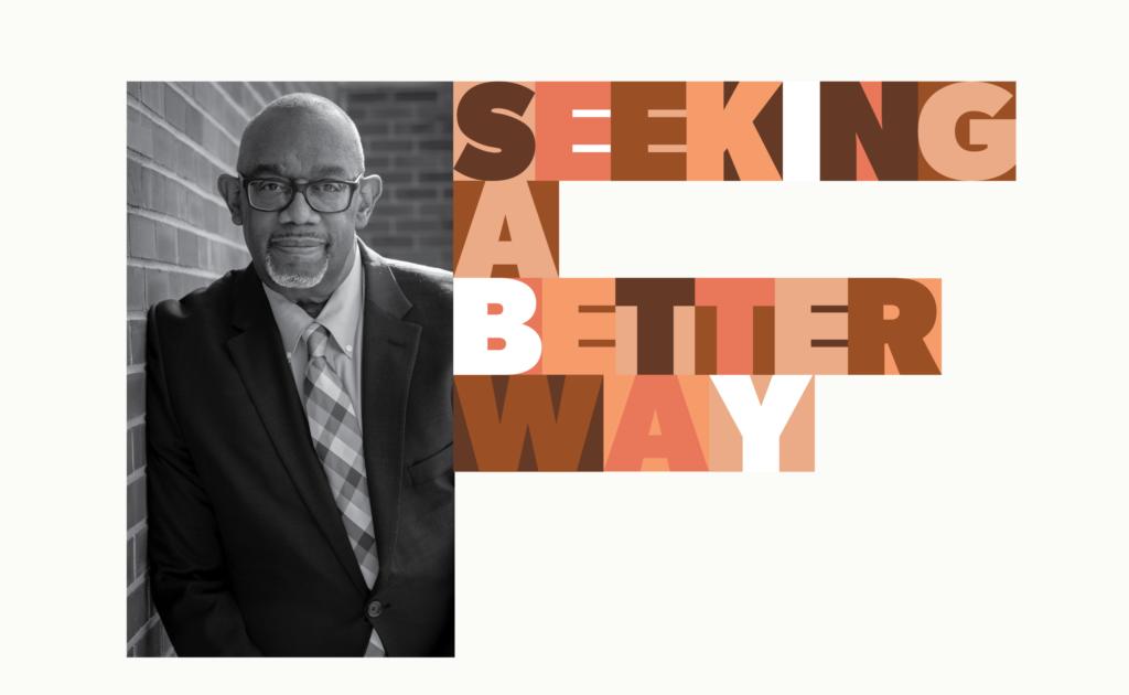 Seeking a Better Way [title graphic]
