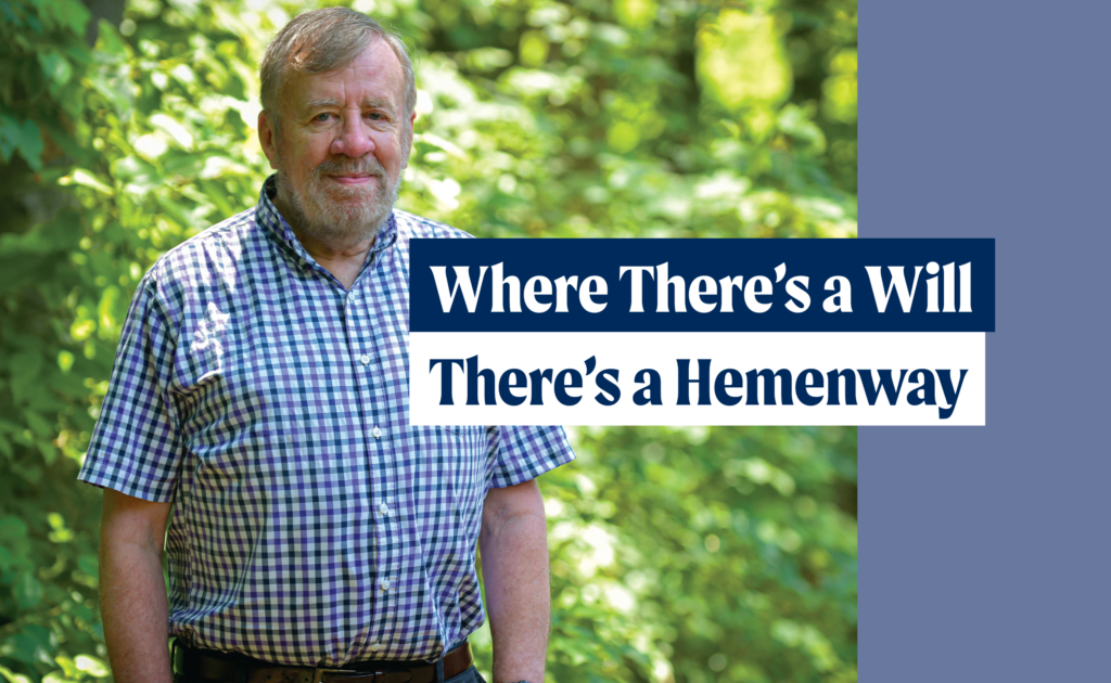 Where there's a will there's a Hemenway [title graphic]