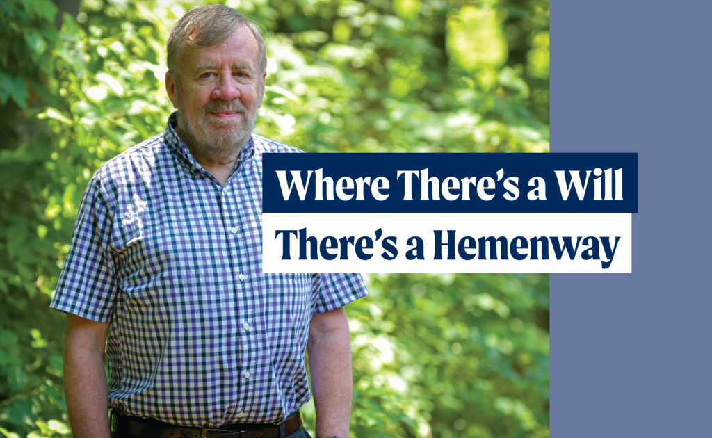 Where there's a will there's a Hemenway