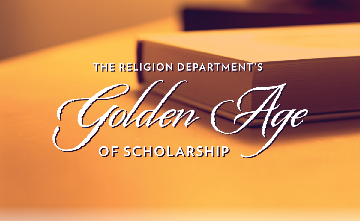 Religion Department's Golden Age of Scholarship