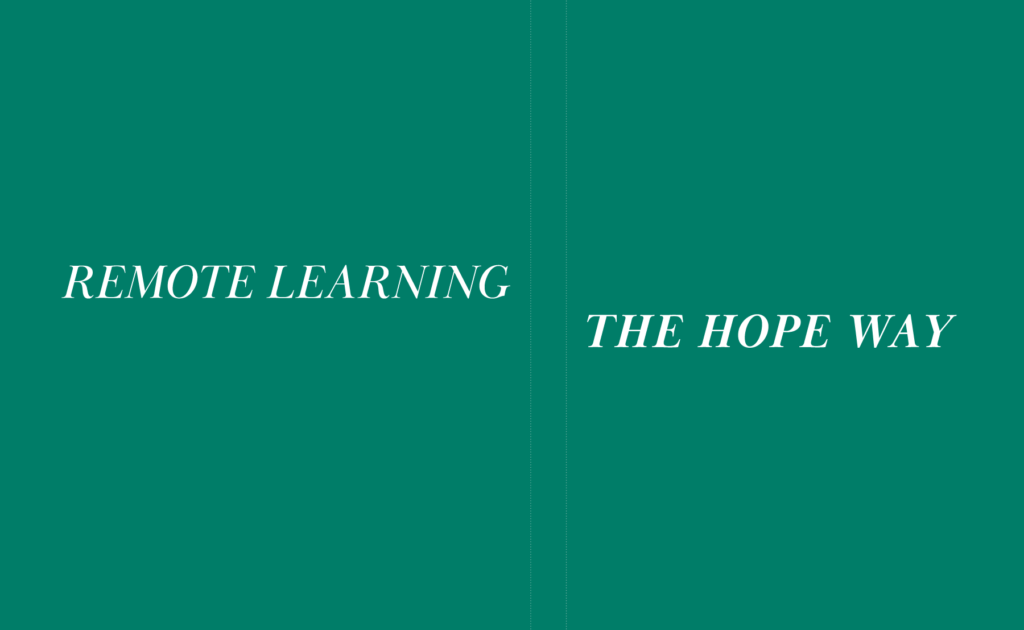 Remote Learning the Hope Way