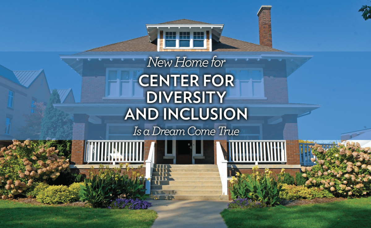 New Home for Center for  Diversity and Inclusion is a Dream Come True