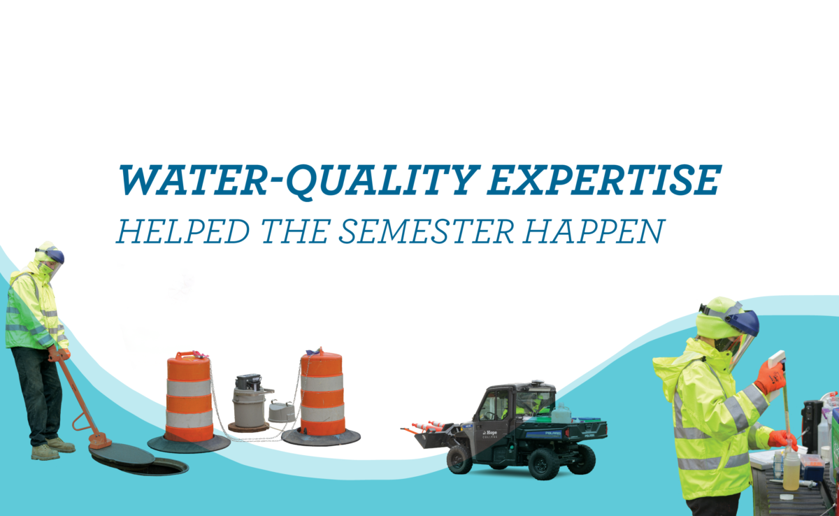 Water-Quality Expertise Helped the Semester Happen