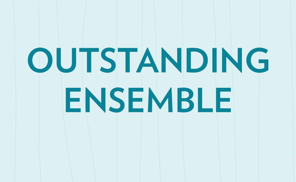 Outstanding Ensemble