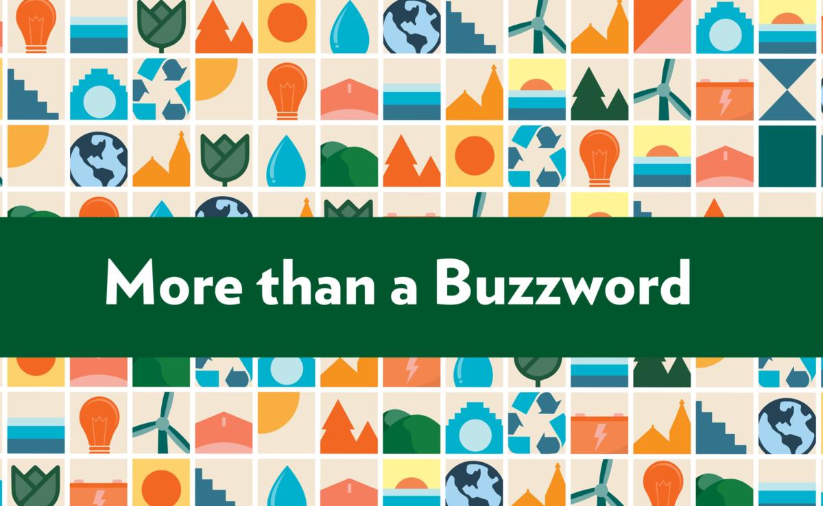 More Than a Buzzword